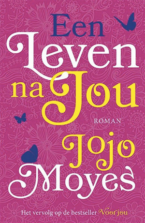 Een leven na jou, Jojo Moyes