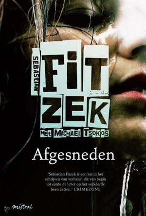 Afgesneden, Sebastian Fitzek