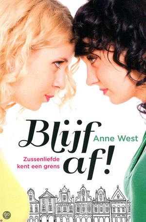 Blijf af!, Anne West