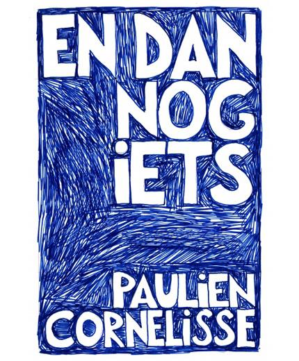En dan nog iets, Paulien Cornelisse