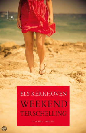 Weekend Terschelling, Els Kerkhoven